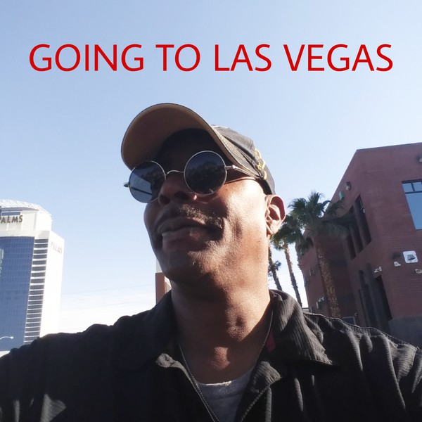 GOING TO LAS VEGAS BABY Upload Your Music Free