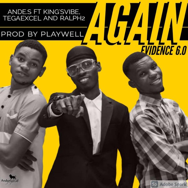 Again ( THE EVIDENCE 6.0 ) _ Prod By Playwell Upload Your Music Free