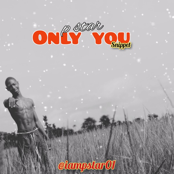 Only You (snippet) Upload Your Music Free