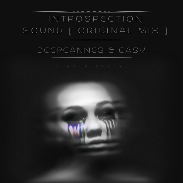 Introspection Sound [Original Mix] Upload Your Music Free