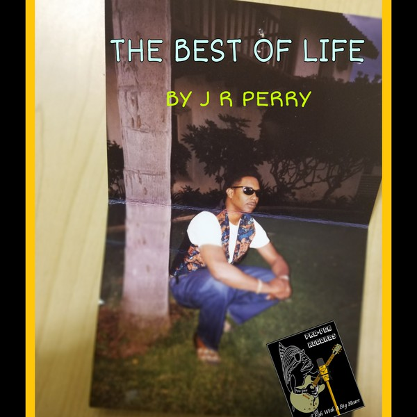 THE BEST OF LIFE Upload Your Music Free
