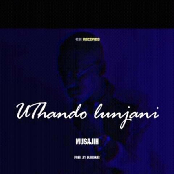 Uthando Lunjani Upload Your Music Free