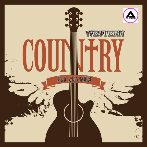 DJ Alvin - Western Country Upload Your Music Free