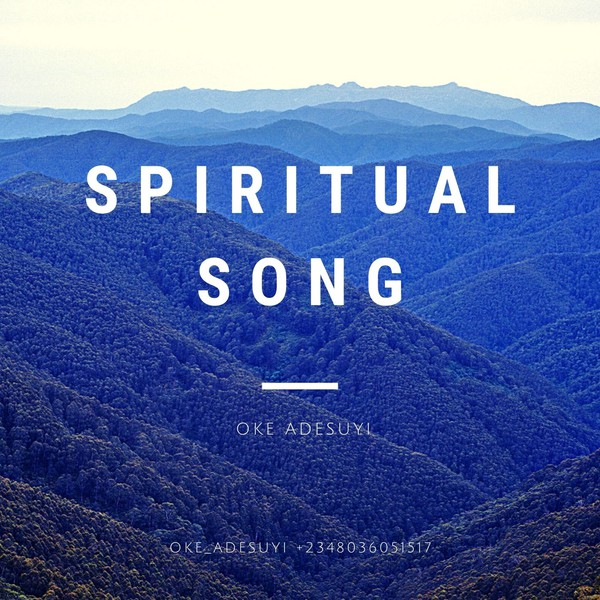 SPIRITUAL SONG Upload Your Music Free