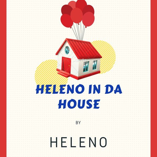 Heleno is in The House Upload Your Music Free