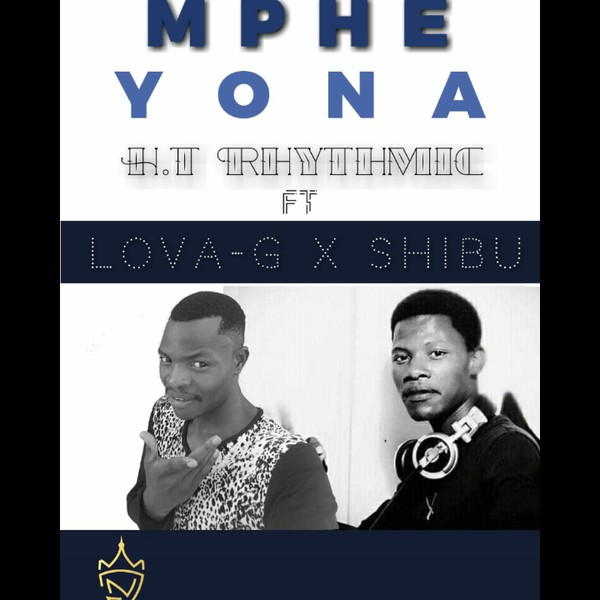 Mphe Yona Upload Your Music Free