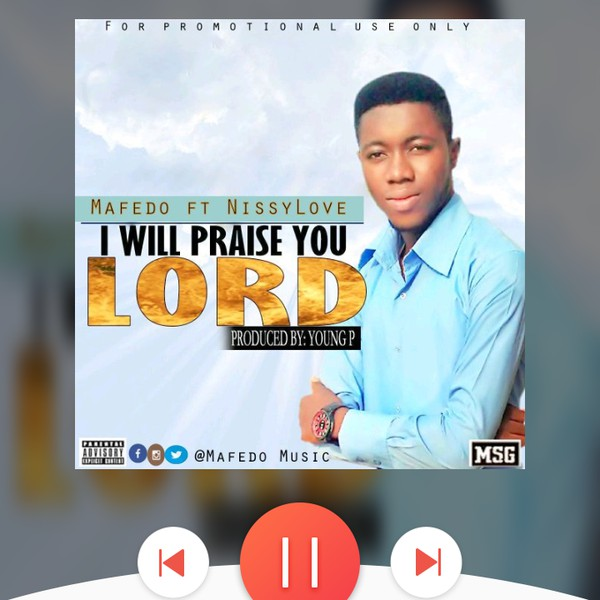 I'll Praise You Lord Upload Your Music Free