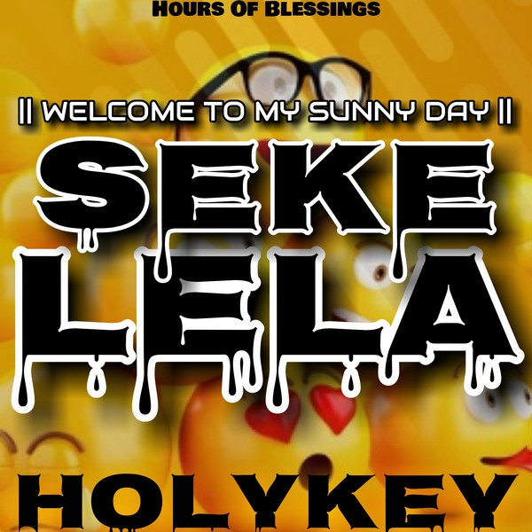 Sekelela || Welcome to my sunny day Upload Your Music Free