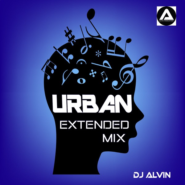 DJ Alvin - Urban (Extended Mix) Upload Your Music Free