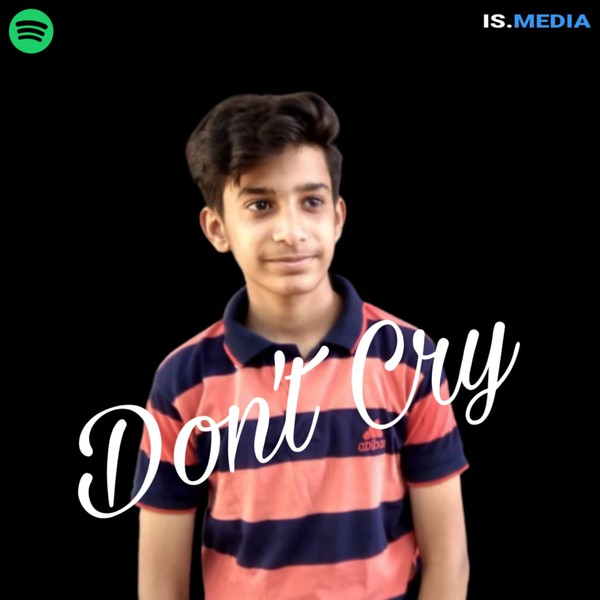 Don't Cry Upload Your Music Free