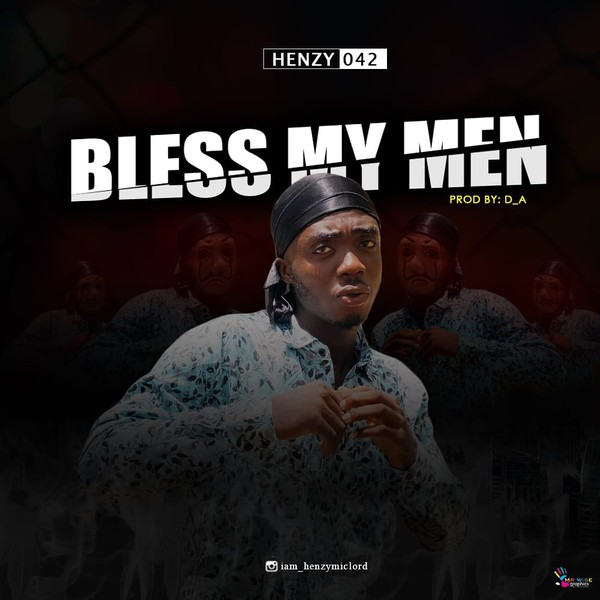 Bless my men Upload Your Music Free