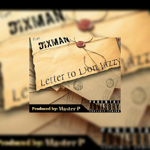 Letter to don jazy Upload Your Music Free