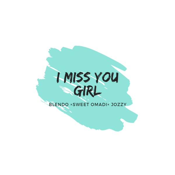 I miss you girl Upload Your Music Free