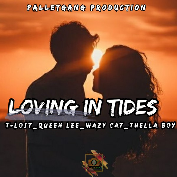 LOVING IN TIDES Upload Your Music Free