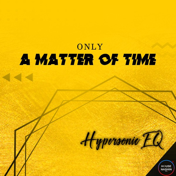 ONLY A MATTER OF TIME E.P Upload Your Music Free