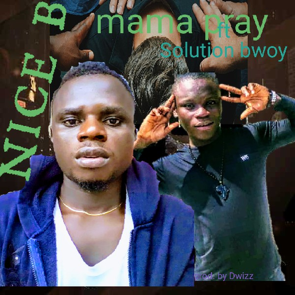 Mama pray Upload Your Music Free