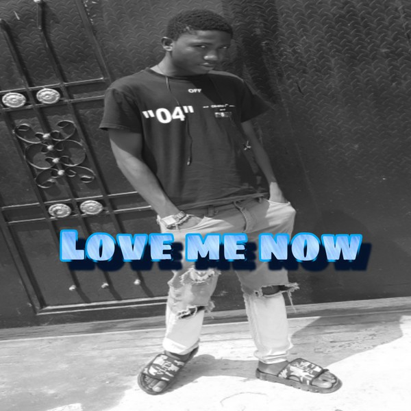 Love me now Upload Your Music Free