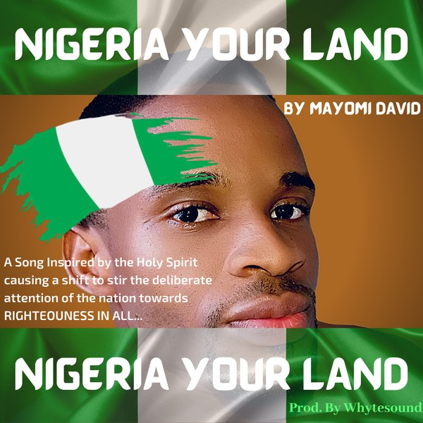 Nigeria your land Upload Your Music Free