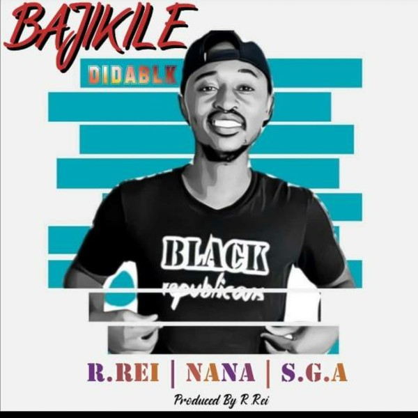Bajikile ft. R.Rei, Sga and Nana Upload Your Music Free
