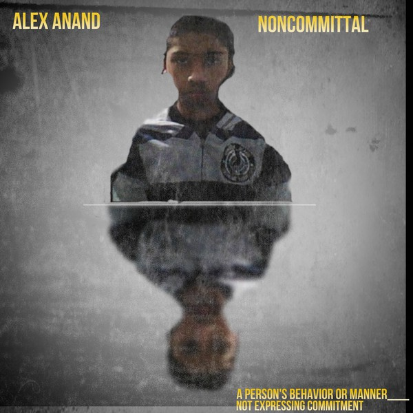 Alex Anand-Noncommittal Upload Your Music Free