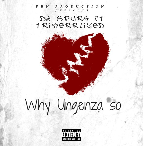 Why ungenza so.(Feat. TRIberrLized) Upload Your Music Free
