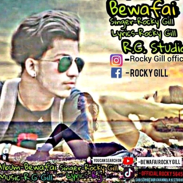 Bewafai Rocky Gill Upload Your Music Free