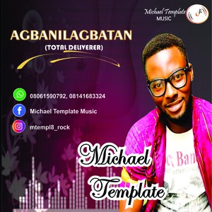 Agbanilagbatan (Total deliverer) Upload Your Music Free