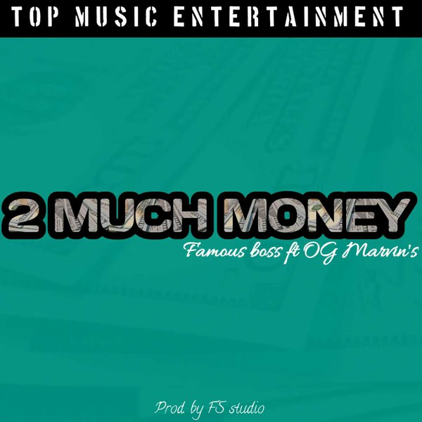 2 much money Upload Your Music Free