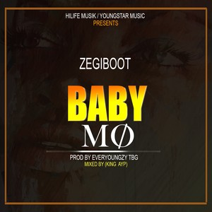 Baby Mo_(prod by Everyoungzy tbg & mixed by King Ayp) Upload Your Music Free