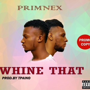 whine that thing Upload Your Music Free