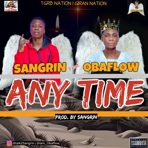 Sangrin X Obaflow - Anytime (prod.by.sangrin) Upload Your Music Free