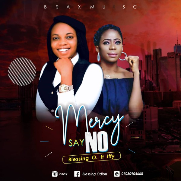 Mercy Say No Upload Your Music Free