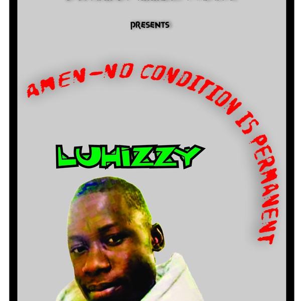 Amen-No Condition is permanent Upload Your Music Free
