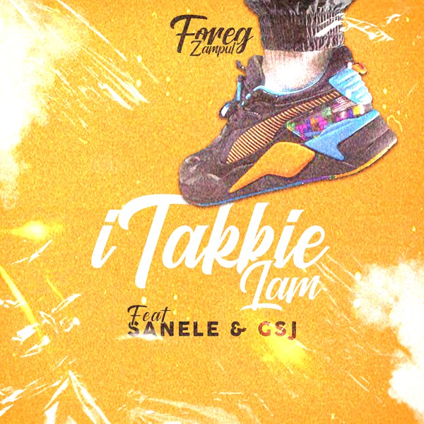 ITakkie Lam Feat Sanele and Gsj Upload Your Music Free