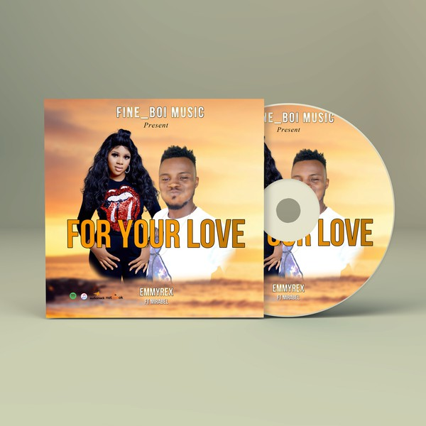 For your love Upload Your Music Free
