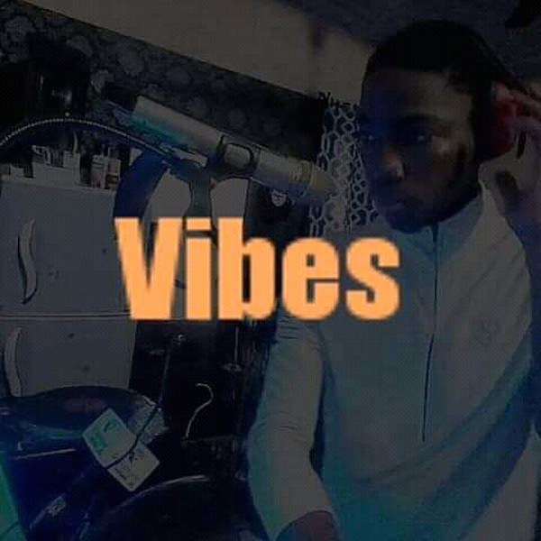 Vibes [Audio] Upload Your Music Free