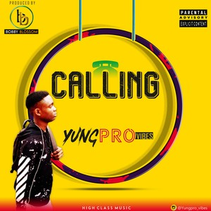 Yung Pro--->>Calling mixed by bobby blossom Upload Your Music Free
