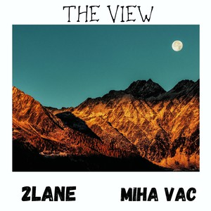 The View ft Miha Vac Upload Your Music Free