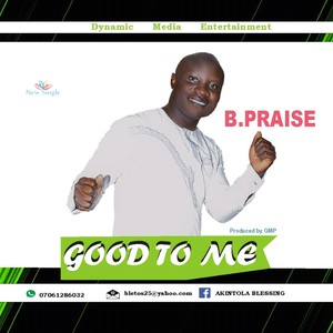 B_PRAISE_PRAISE MEDLEY(PROD BY GMP) Upload Your Music Free
