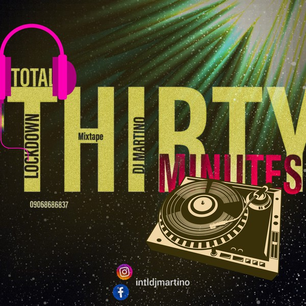 30 minutes total lockdown mixtape Upload Your Music Free