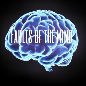 faults of the mind Upload Your Music Free