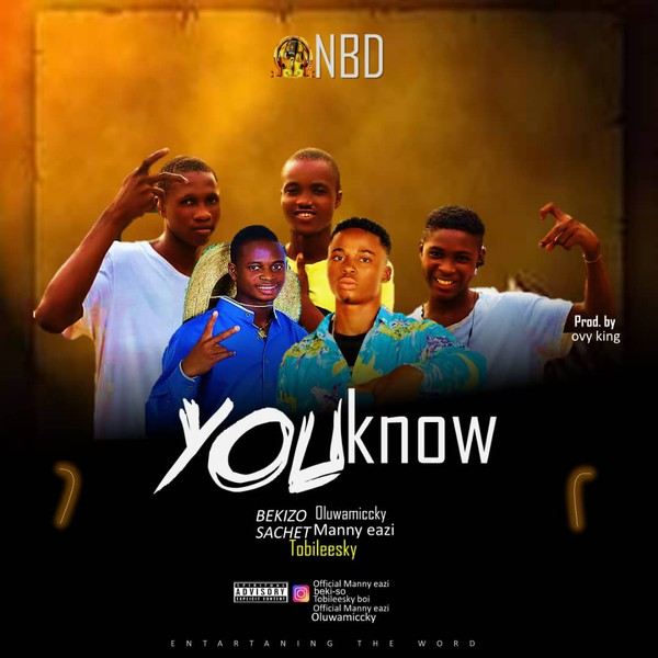 You know (NBDN) Upload Your Music Free