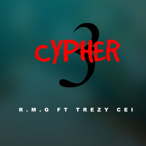 R.M.G ft Trezy CEI Upload Your Music Free