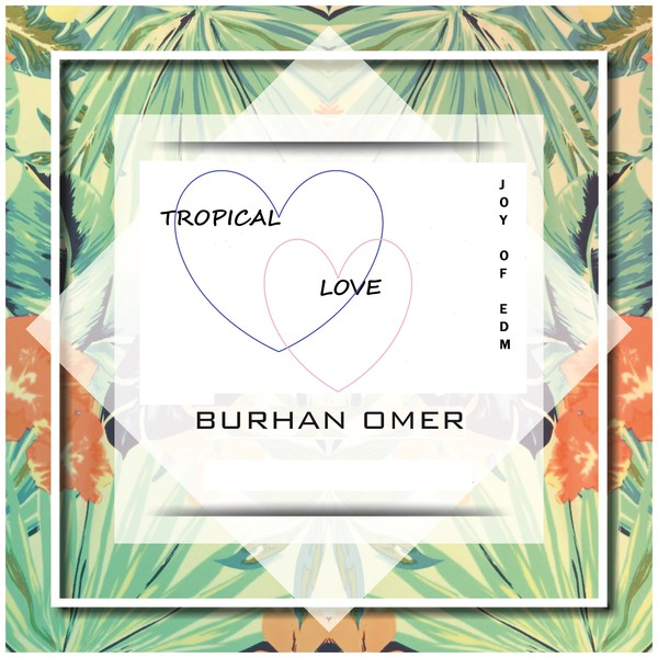 Tropical Love Upload Your Music Free