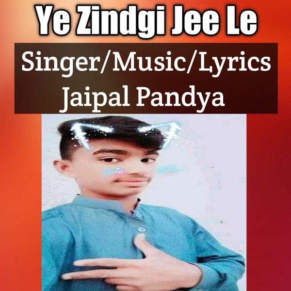Ye Zindgi Jee Le Upload Your Music Free