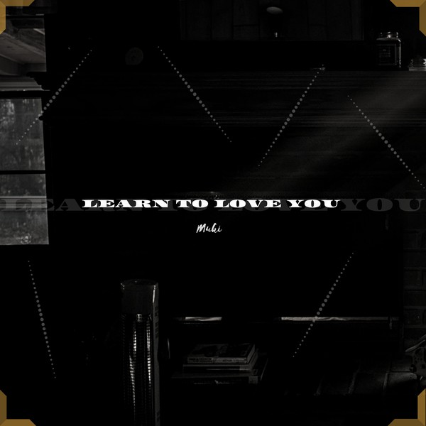 Learn to love you Upload Your Music Free
