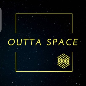 Outta space Upload Your Music Free