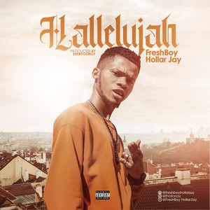 Halleluyah [Prod Everyoungzy TBG] Upload Your Music Free