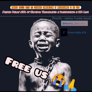 Prince Kelly ATA has dropped one single, titled FREE US due to the situation of the country on how youth are being harassed having too money or not. Please get this song, download to spread the message to reach the general public.