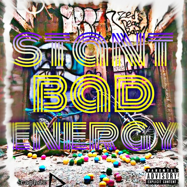 Bad energy Upload Your Music Free